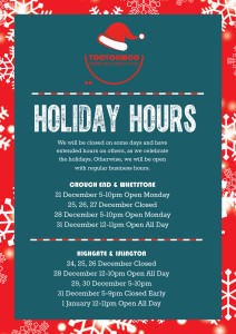 We're open extended hours during the holidays and closed for a few days to celebrate!